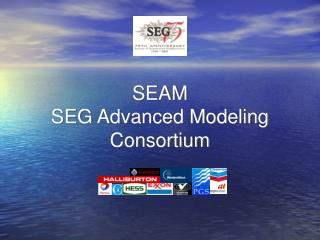 SEAM SEG Advanced Modeling Consortium
