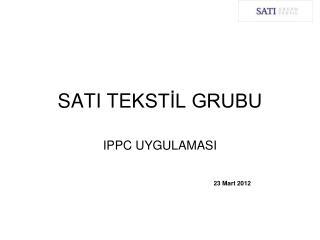 SATI TE KSTİL GRUBU