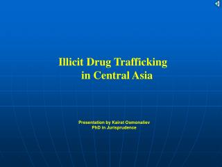 Illicit Drug Trafficking  in Central Asia
