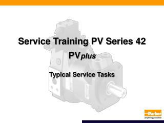 Service Training PV Series 42 PV plus