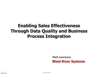 Enabling Sales Effectiveness Through Data Quality and Business Process Integration