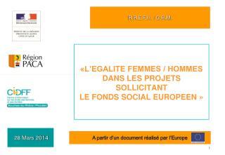 «L'EGALITE FEMMES / HOMMES DANS LES PROJETS  SOLLICITANT LE FONDS SOCIAL EUROPEEN »