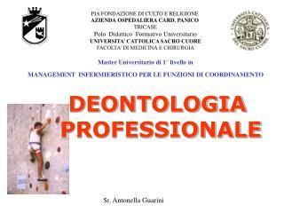 PIA FONDAZIONE DI CULTO E RELIGIONE  AZIENDA OSPEDALIERA CARD. PANICO  TRICASE