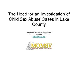 The Need for an Investigation of Child Sex Abuse Cases in Lake County