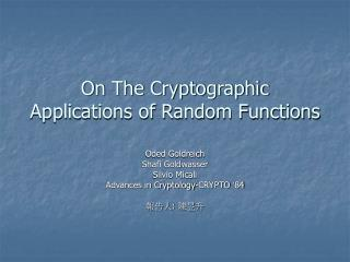 On The Cryptographic Applications of Random Functions