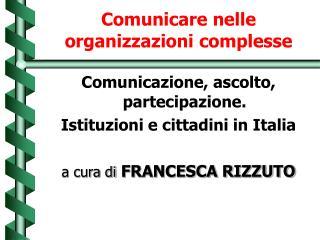 Comunicare nelle organizzazioni complesse