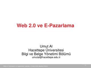 Umut Al Hacettepe Üniversitesi Bilgi ve Belge Yönetimi Bölümü umutal@hacettepe.tr
