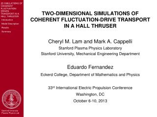 TWO-DIMENSIONAL SIMULATIONS OF COHERENT FLUCTUATION-DRIVE TRANSPORT IN A HALL THRUSER