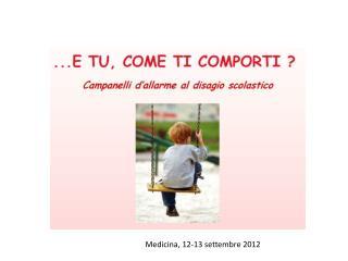 Medicina, 12-13 settembre 2012