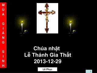 Chúa nhật Lễ Thánh Gia Thất 2013-12-29