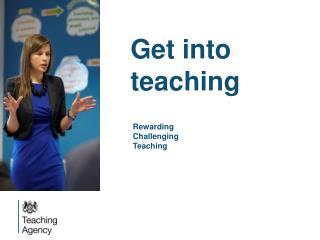 Get into teaching