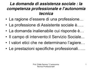 La domanda di assistenza sociale : la competenza professionale e l'autonomia tecnica