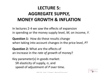 LECTURE 5:  AGGREGATE SUPPLY,  MONEY GROWTH & INFLATION
