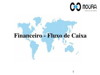 Financeiro - Fluxo de Caixa