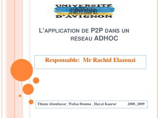 L application de P2P dans un           r seau ADHOC