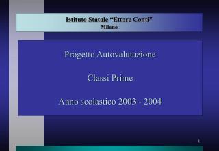 """Istituto Statale """"Ettore Conti"""" Milano"""