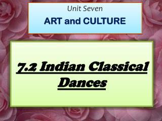 7.2 Indian Classical Dances