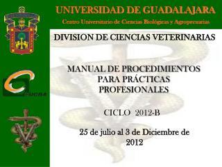 Centro Universitario de Ciencias Biol�gicas y Agropecuarias