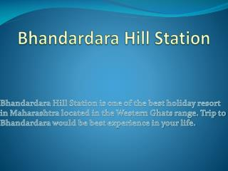 Bhandardara Hill Station