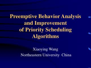Preemptive Behavior Analysis and Improvement  of Priority Scheduling Algorithms