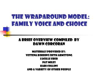 THE WRAPAROUND MODEL: family voice and choice