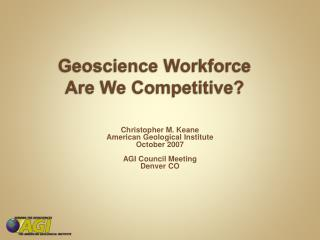 Geoscience Workforce Are We Competitive?