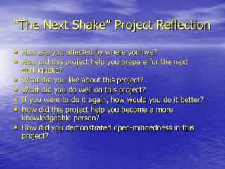 """The Next Shake"" Project Reflection"