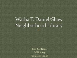 Watha  T. Daniel/Shaw Neighborhood Library