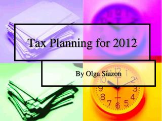 Tax Planning for 2012