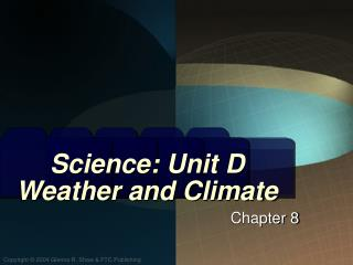 Science: Unit D Weather and Climate