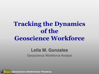 Tracking the Dynamics of the Geoscience Workforce