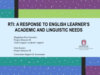 RTI: A RESPONSE TO ENGLISH LEARNER'S ACADEMIC AND LINGUISTIC NEEDS