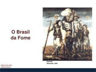 O Brasil  da Fome