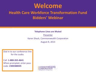 Welcome Health Care Workforce Transformation Fund     Bidders' Webinar