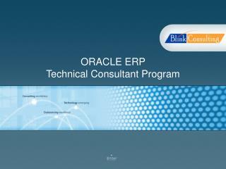ORACLE ERP  Technical Consultant Program