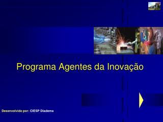 Programa Agentes da Inovação