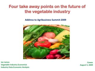 Four take away points on the future of the vegetable  industry