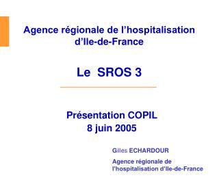 Présentation COPIL 8 juin 2005