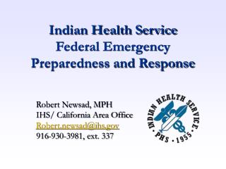 Indian Health Service  Federal Emergency Preparedness and Response