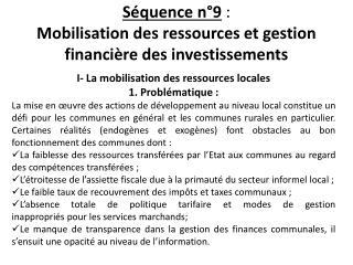 Séquence n°9 :  Mobilisation des ressources et gestion financière des investissements