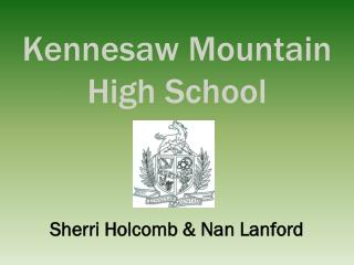 Kennesaw Mountain High School