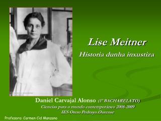 Lise Meitner Historia dunha inxustiza