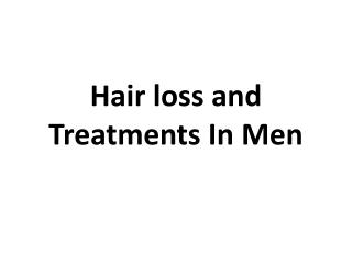 Hair loss and Treatments In Men