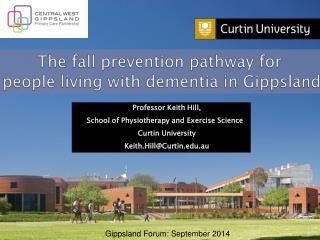 The fall prevention pathway for  people living with dementia in Gippsland