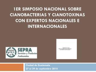 Ciudad de Guatemala  27 al 29 de septiembre 2010