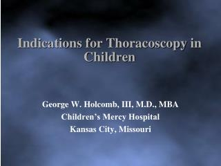 Indications for  Thoracoscopy  in Children