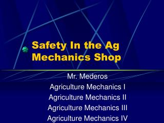 Safety In the Ag Mechanics Shop