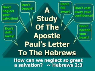 A Study Of The Apostle Paul�s Letter To The Hebrews
