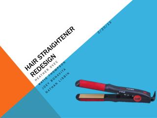 Hair Straightener Redesign