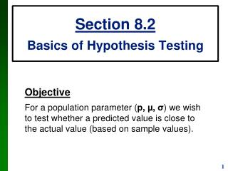Section 8.2 Basics of Hypothesis Testing